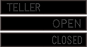 6214 Tcl742ggr 248 Teller Open Closed Led Signs