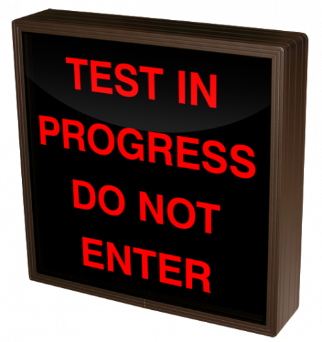 TEST IN PROGRESS DO NOT ENTER