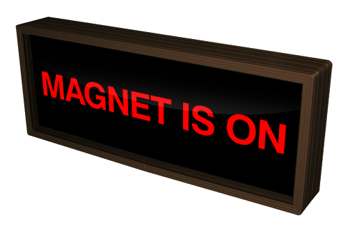 MAGNET IS ON