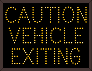 30 CAUTION VEHICLE EXITING