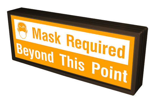 Signal-Tech 55283 SBLF718W-N928O/12-24VDC Mask Required Beyond This Point w/ Face Mask Symbol (12-24VDC)