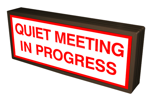 Signal-Tech 55286 SBLF718W-C887R/12-24VDC QUIET MEETING IN PROGRESS (12-24VDC)